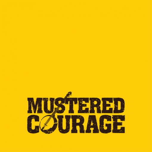 Mustered Courage CD